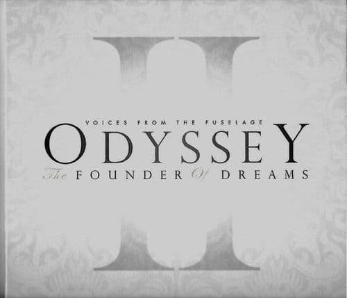 Voices From The Fuselage<br>Odyssey II: The Founder Of Dreams<br>CD